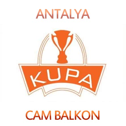 Antalya Kupa Cam Balkon